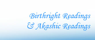 Birthright / Akashic Records Readings